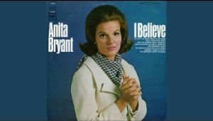 Anita Bryant - I Believe